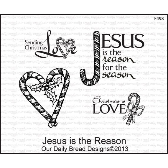 Stempel - Jesus is the Reason - Our Daily Bread Designs