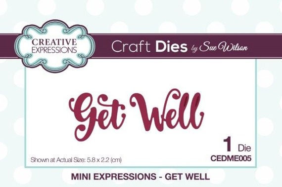 Wykrojnik - Creative Expressions - Get Well