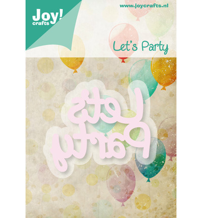 Wykrojnik - Joy!Crafts - 6002/0427 let's party napis