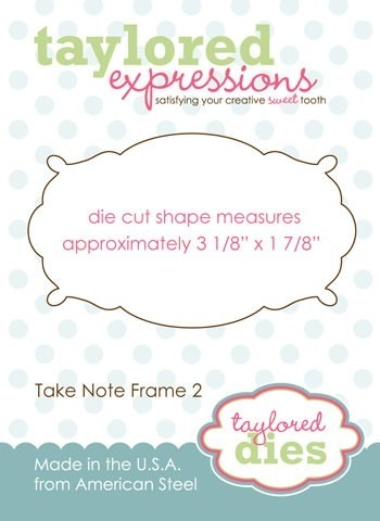 Wykrojnik - Taylored Expressions - Take Note Frame 2